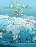 Global Consciousness through the Arts: A Passport for Students and Teachers by Steven Willis and Allen Richards